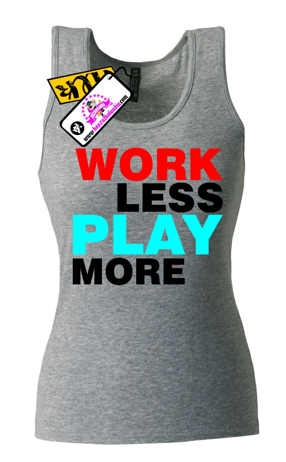 Work Less  Play More - Top Damski