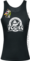 Always Drunk As Fuck VODKA Est 1405 - Top damski czarny