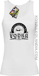 Always Drunk As Fuck VODKA Est 1405 - Top damski bialy