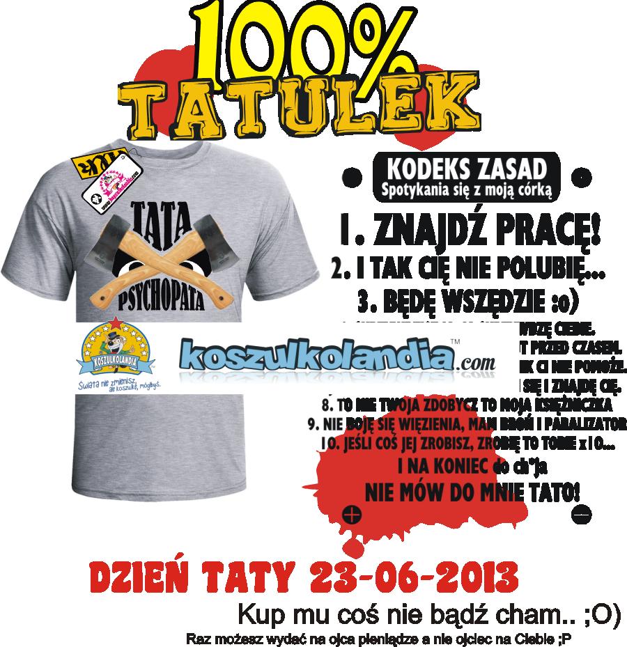 DZIEŃ TATY DZIEN OJCA _ koszulka dla Taty tatulka tatusia